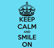 Retrieved from: http://www.keepcalm-o-matic.co.uk/p/keep-calm-and-smile-on-97/
