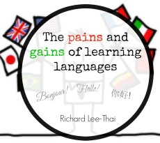 Pains of Gains of learning languages
