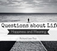Questions about Life - Happiness and Meaning